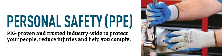 Personal Safety (PPE) PIG proven and trusted industry wide to protect your people, reduce injuries and help you comply