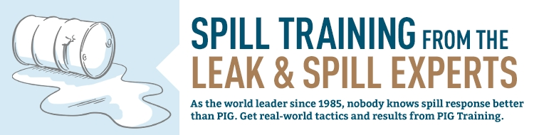 The world's leak and spill experts at New Pig have training information about spill response, as well as an online and DVD course on Spill Response Tactics.