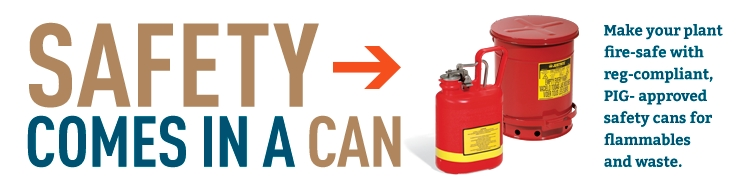 PIG-approved Safety Cans can help you avoid fires and explosions caused by flammables, vapors and waste.