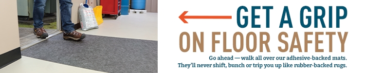 Get a grip on floor safety: adhesive backing stays put and won't bunch up.