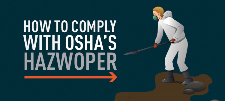 How to comply with OSHA's HAZWOPER.