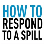 Spill Response Part 4: Techniques and Decontamination