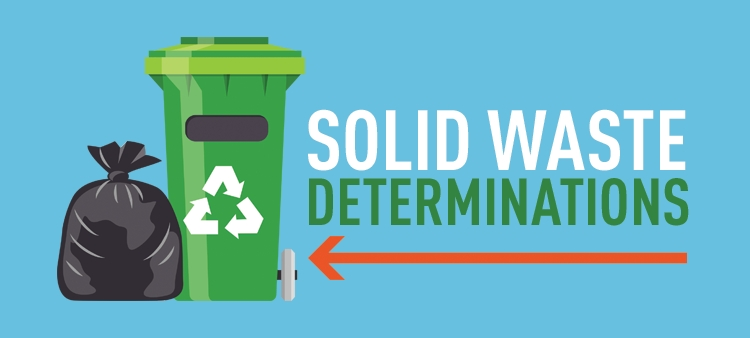 Solid Waste Determinations.
