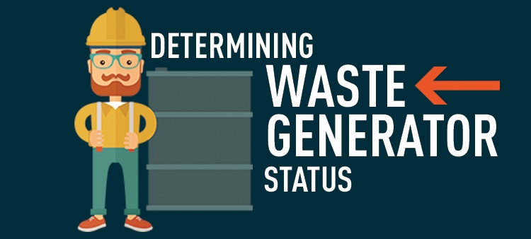 Determining waste generated status.