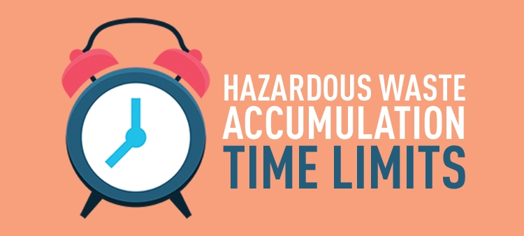 Hazardous waste accumulation time limits.