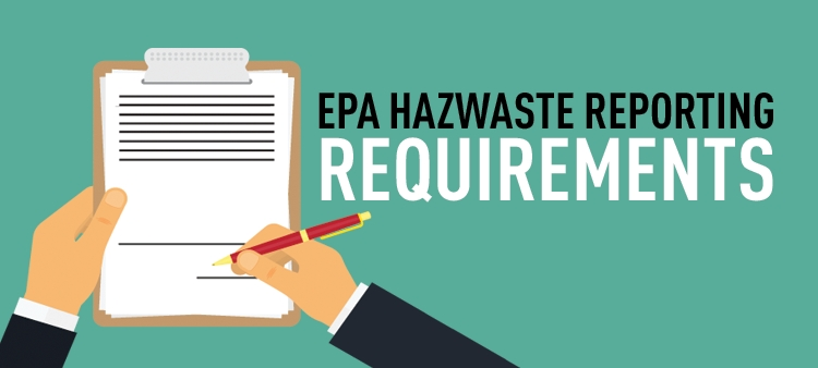 EPA Hazwaste reporting requirements.