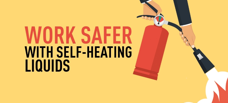 Learn how to work safer around self-heating liquids to prevent spontaneous combustion.