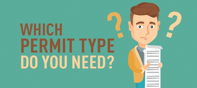 Which Permit Type do you need?