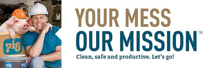 Your Mess Our Mission Clean Safe and Productive Let's go