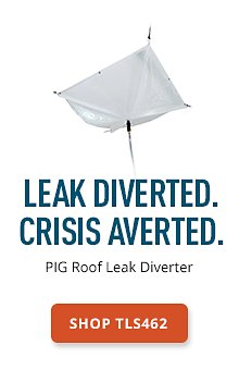 PIG Roof Leak Diverter