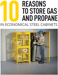 10 Reasons to store gas and propane in PIG economical steel cabinets