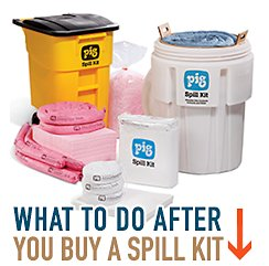 What to do after you buy a spill kit