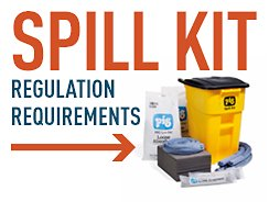 Spill Kit Regulation Requirements