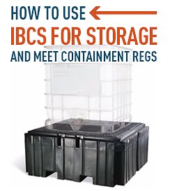 How to use IBCs for storage and meet containment regs