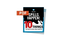 10 Things to Know about Spill Kits