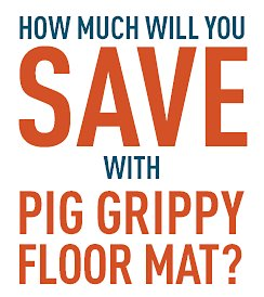 How much will you save with PIG Grippy Floor Mat?