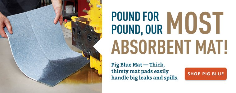 Pound for Pound, our Most Absorbent Mat!