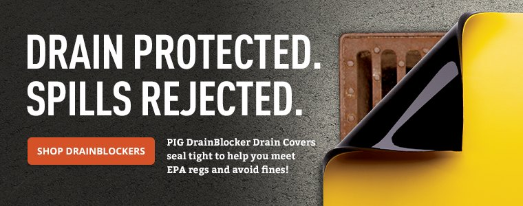 Drain Protected. Spills Rejected.