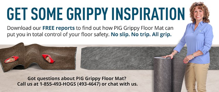 Get Some Grippy Inspiration - PIG Grippy Floor Mat