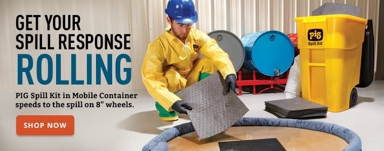 Get Your Spill Response Rolling.