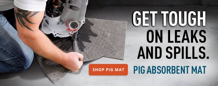 Get tough on leaks and spills. Pig Absorbent Mat