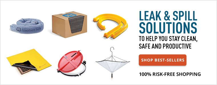 Leak & Spill Solutions to Help You Stay Clean, Safe and Productive