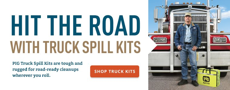Hit the Road with Truck Spill Kits