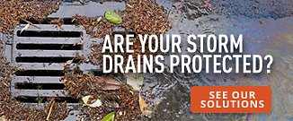Are your storm drains protected