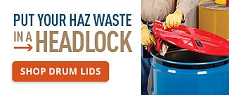 Put your Haz Waste in a Headlock Shop Drum Lids