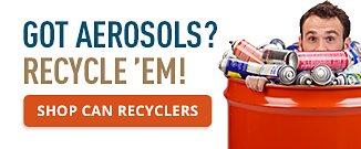 Got Aerosols? Recycle 'em!