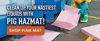 Clean Up Your Nastiest Liquids with PIG HAZMAT!