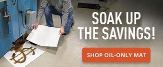 Soak up the Savings Shop Oil Only Mat