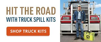Hit the Road with Truck Spill Kits.