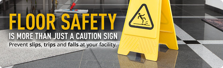 Floor Safety - is more than just a caution sign