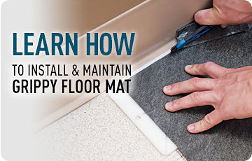 Learn How to Install & Maintain Grippy Floor Mat.