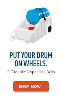PIG Mobile Dispensing Dolly