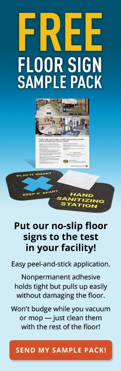Free Floor Sign Sample Pack Put Our No Slip Floor Signs to the Test in Your Facility!