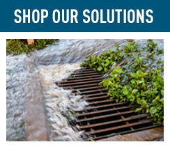 Shop Our Solutions Stormwater Management