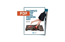 The Complete Slip, Trip and Fall Prevention Audit