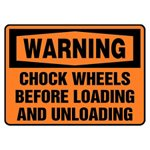 Warning Chock Wheels Before Loading And Unloading Sign