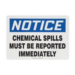 Notice Chemical Spills Must Be Reported Sign
