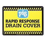 Sign for PIG® Rapid Response DrainBlocker® Drain Cover
