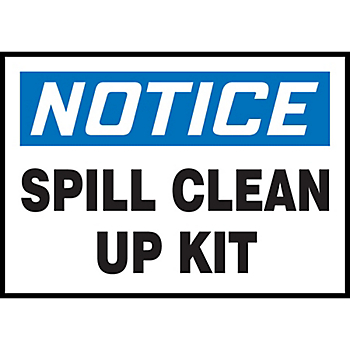 Notice Spill Clean Up Kit Hazard Warning Label