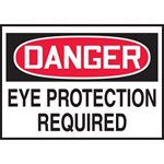 Danger Eye Protection Required Hazard Warning Label