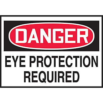 Danger Eye Protection Required Hazard Warning Label