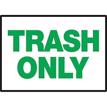 Trash Only Warning Label