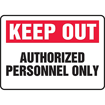 Keep Out Authorized Personnel Only Sign