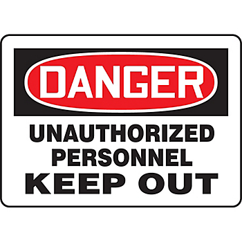 Danger Unauthorized Personnel Keep Out Sign