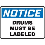 Notice Drums Must Be Labeled Sign