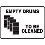 Empty Drums To Be Cleaned Sign